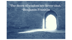 The doors of wisdom are never shut