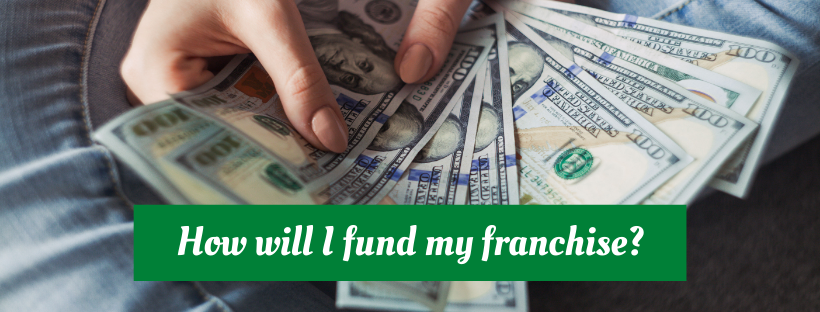 How can I fund my franchise?
