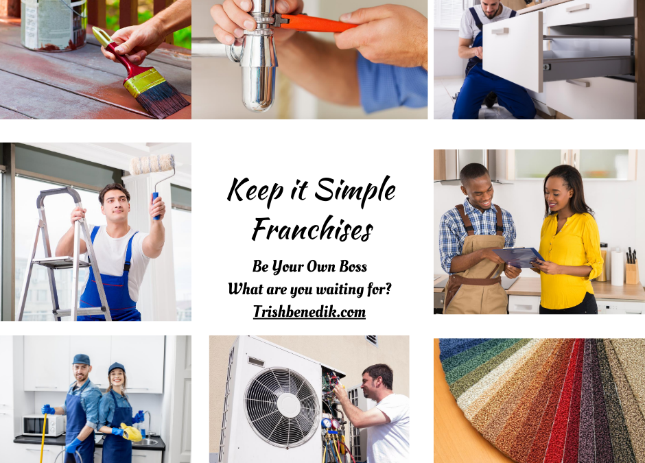 """Keep It Simple"" Franchises Have 9 Key Benefits"
