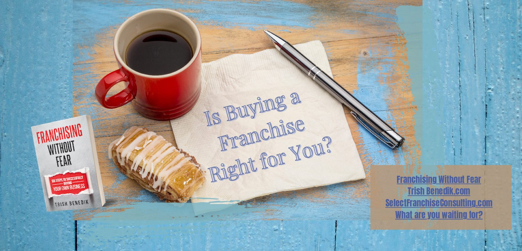 Is buying a franchise right for you?