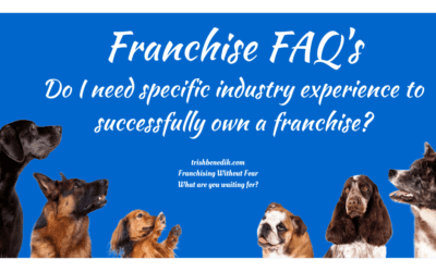 Do I need specific industry experience to own a franchise?