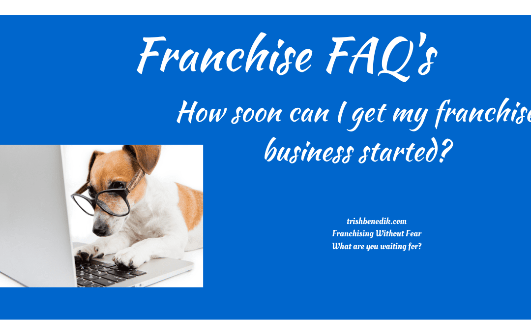 How soon can I get my business started?