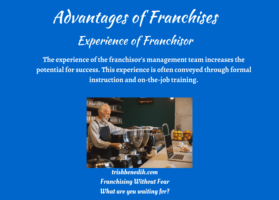 franchise experience of the franchisor