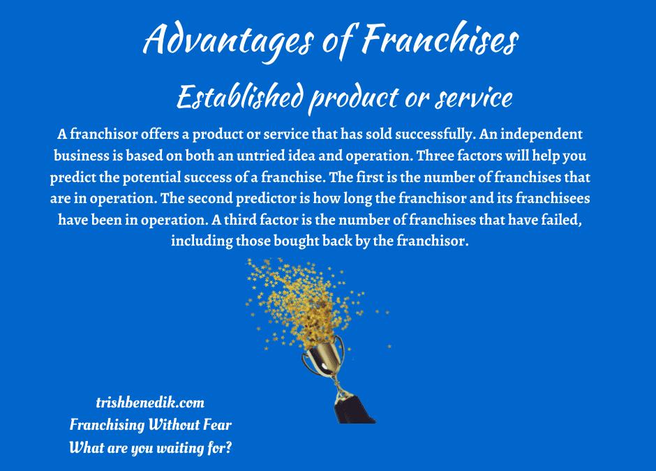 Franchise established product or service
