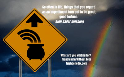Turn Your Misfortune Into a Fortune-is a franchise in your future