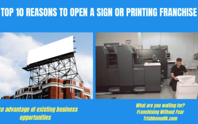 Top 10 Reasons to Open a Sign or Printing Franchise