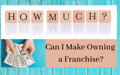 FAQ: How much can I make owning a franchise?