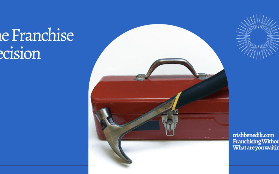 Franchise Decision tool box